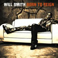 Will Smith Born To Reign Album Cover